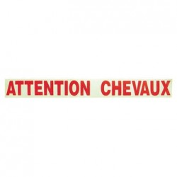 ADHESIF 'ATTENTION CHEVAUX'