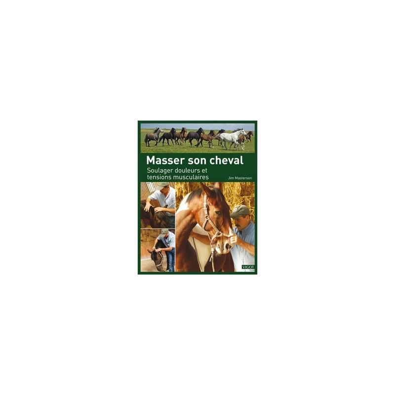 MASSER SON CHEVAL