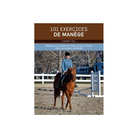 101 EXERCICES DE MANEGE