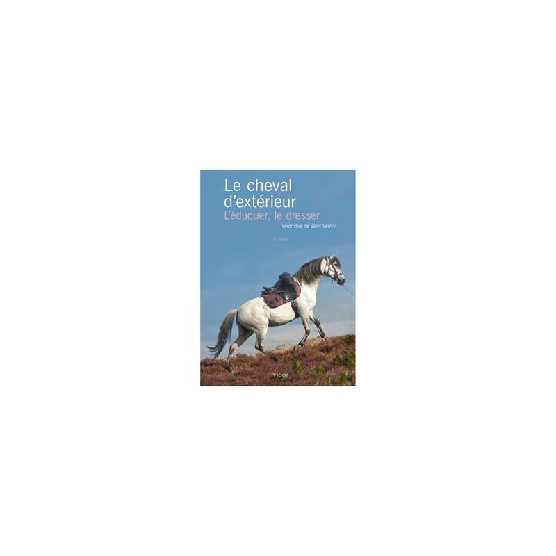 LE CHEVAL D'EXTERIEUR