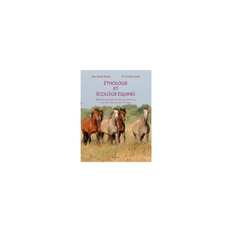 ETHOLOGIE ET ECOLOGIE EQUINES