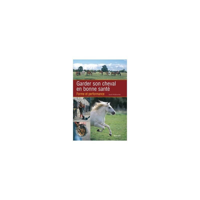 GARDER CHEVAL EN BONNE SANTE
