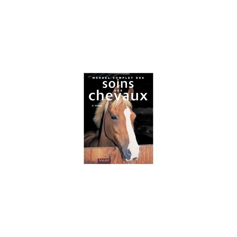 MANUEL SOINS AUX CHEVAUX
